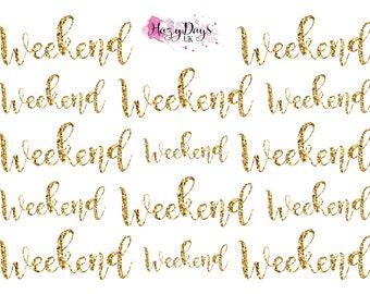 Weekend Script Glitter Effect Planner Sticker - Gold, Glitter, Silver, Rose Gold, Mermaid, Watercolour, Rainbow