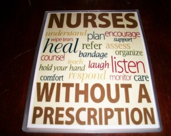 Nurses Without a Prescription Sign