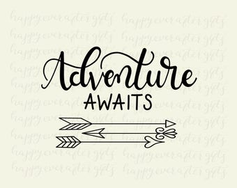 Adventure Awaits, SVG cut file, SVG cutting file, Printable Art - Instant Download