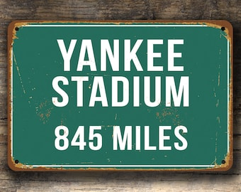 YANKEE STADIUM DISTANCE Sign Vintage Style, Personalized Yankee Stadium Sign, Yankee Stadium Signs, Custom New York Yankees, Yankee Stadium