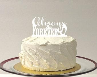MADE In USA, Wedding Cake Topper Always and Forever Wedding Cake Topper Acrylic Wedding Topper Classic Wedding Cake Decoration Keepsake