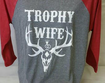Trophy wife Raglan