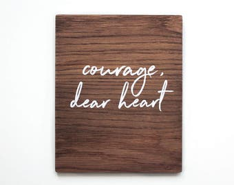 Courage Dear Heart Wooden Wall Art. Nursery Wall Art, Kids Room Wall Sign, Baby Shower Gift, Wall Sign, Wall Hanging Bedroom Decor