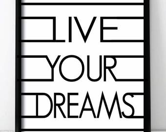 Live Your Dreams Wall Print