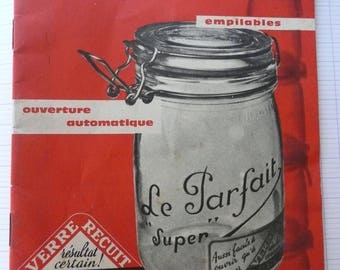 small booklet in french ( how to preserve and sterilize with pots LE PARFAIT )