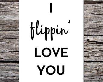 anniversary day card, anniversary card, card for wife/girlfriend/boyfriend/husband, lover card, cheeky card, i flipping love you