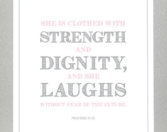 Christening gift - Proverbs 31:25  - 5x7 Print