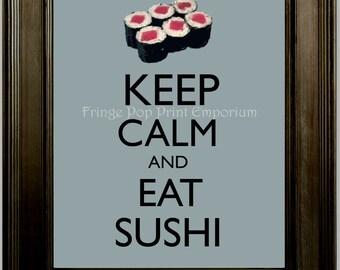 Keep Calm Sushi Art Print 8 x 10 - Keep Calm & Eat Sushi - Japanese Food - Japan - Foodie Asian - Restaurant