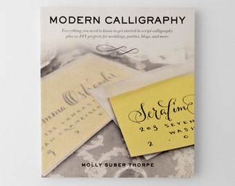 Modern Calligraphy, instruction book by Molly Suber Thorpe