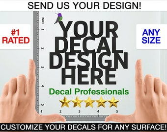 Custom Wall Decal - Custom Decal - Custom Wall Sticker - Custom Decal Sticker - Logo Wall Decal - Business Decal - Personalized Decal