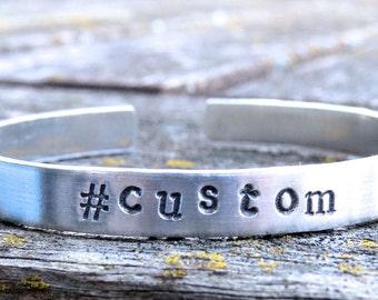 handstamped jewelry, handstamped bracelet, custom phrase, personalized jewelry, hashtag bracelet, custom jewelry, aluminum
