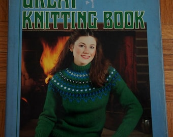 ON SALE Vintage Knitting Pattern Book The Great Knitting Book, 1980 American School of Needlework - 72 Vintage Knit Patterns Hard Cover Book