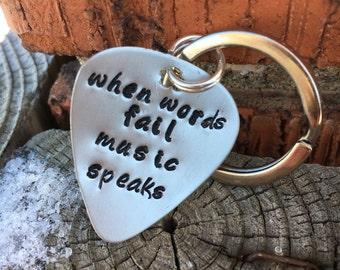 Guitar Pick Keychain Hand Stamped When Words Fail Music Speaks