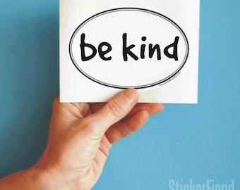 be kind vinyl bumper sticker decal