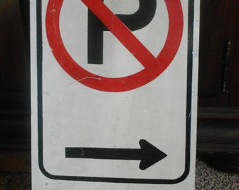 No Parking Sign - Tow Away - Original Street Sign - Street Sign - Tow Away Sign - No Parking - City Sign - Man Cave Sign