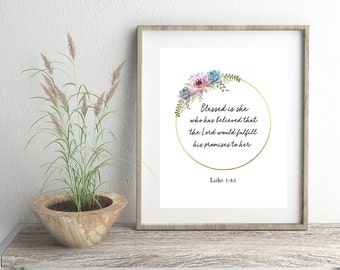 Scripture digital file for Print 8 x 10, Digital Download, Luke 1:45, Blessed is she. Bible Verse, Wall Art, Christian