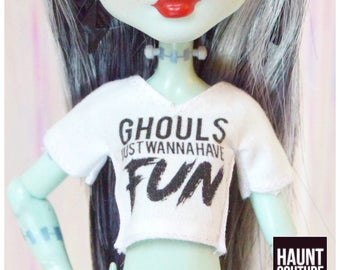 """Monster Doll Haunt Couture """"Ghouls Just Wanna Have Fun"""" T-Shirt high fashion Coachella Looks"""