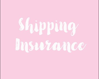 Add shipping insurance