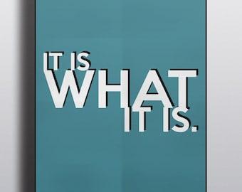 Is What It Is Print - PDF Version