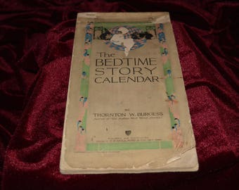 The Bedtime Story Calendar Book By Thornton W Burgess 1915