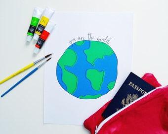 "Hand Drawn ""You are the World"" Nursery Print"