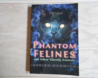 Phantom Felines