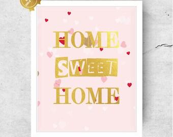 Home Sweet Home Gold Foil Wall Art Home Sweet Home Pink Sign Farmhouse Decor Farmhouse Printables, Farmhouse Wall Decor, Home Decor V81