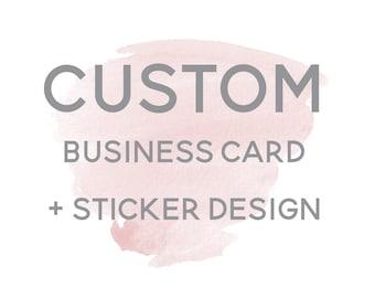 Custom Business Card + Sticker Design