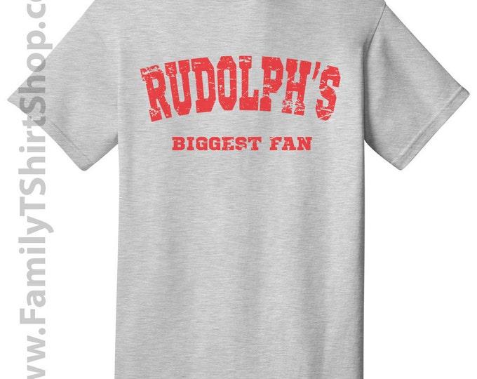 Rudolph's Biggest Fan - Christmas Tee
