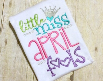 Little Miss April Fools Shirt or bodysuit, April Fools Shirt, April Fools Birthday, April 1st, April Fools Day, April 1st Birthday