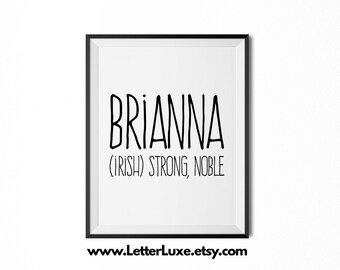 Brianna Name Meaning Art - Printable Baby Shower Gift - Nursery Printable Art - Digital Print - Nursery Decor - Typography Wall Decor