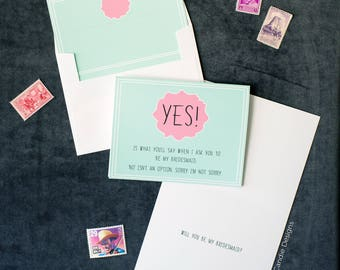 Yes is What You'll Say When I Ask You To Be My Bridesmaid Card / Card for Maid of Honor / Way To Ask Maid / Funny Card To Ask Bridesmaid