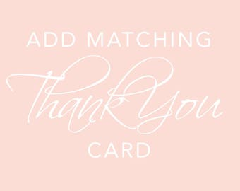 Add a Matching Thank You Card To My Invitation Order