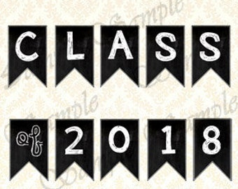 Banner Class Of 2018 - Graduation Party, Chalkboard Grad Party Decorations Instant Download Printable, Photo Prop