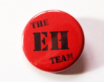 The EH Team, Canada A, Canada Pin, Pinback buttons, Lapel Pin, Canadian Pride, Canada Eh, Red White, Loves Canada, Canada Day (5432)