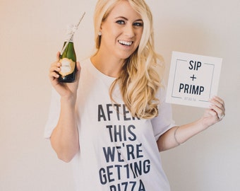 After This We're Getting Pizza T-Shirt - Bridesmaid Getting Ready Outfit - Bride Outfit - gifts - Robes - V-neck - Crewneck - Youth - Baby