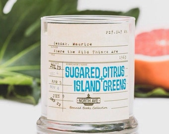 Sugared Citrus + Island Greens Scented Candle / Inspired by Where the Wild Things Are / Part of North Ave Candles' Banned Books Collection