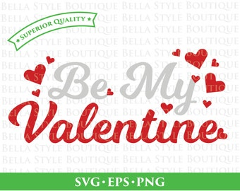 Be My Valentine svg png eps cut file