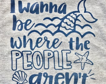 Mermaid Tee / wanna be where the people aren't