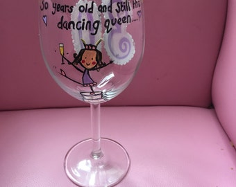Hand painted 30th dancing queen birthday glass