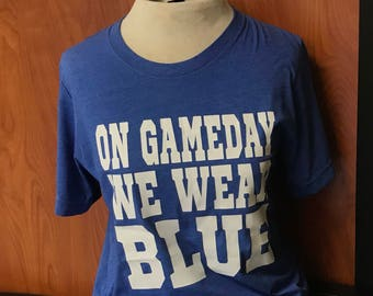 On game day we wear blue