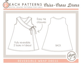 Criss-Cross Reversible Wrap Dress Dress Instant Download PDF Sewing Pattern for Toddlers and Girls in Sizes 1-6
