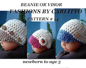 crochet hat Pattern,  number 14, Baby Beanie Or Visor, Sizes Newborn To Age 5,  crochet for beginners. Instant Download
