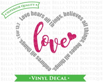 1 Corinthians 13 Love TWO Color VINYL DECAL