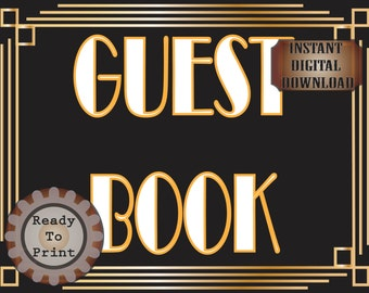 Guest Book Table Sign Printable Roaring 20s Prohibition Era Art Deco Gatsby Party Gold Black White Wedding Speakeasy Event Illuminate Sign