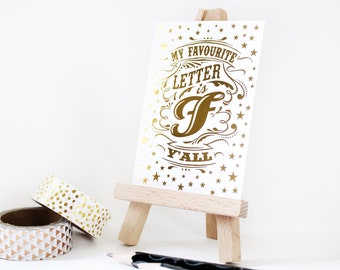 Gold Foil ACEO - Quote Print - Funny Art Print - Typography by Chatty Nora - Artists Trading Card - My Favourite Letter is Fyall