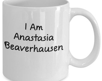 Will and grace anastasia beaverhausen mug (white) 11oz - will and grace coffee mug - will and grace mug - anastasia beaverhausen shirt decal
