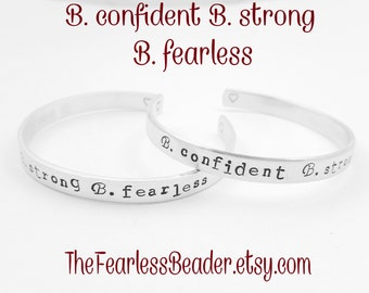 Be Fearless, Be Confident, Be Strong, Graduation Bracelet, Cuff Bracelet, Motivational Bracelet, Fearless Jewelry, Graduation Jewelry