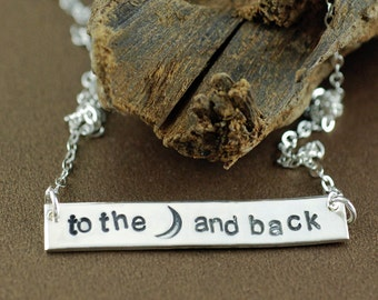 Love you to the Moon and Back Necklace, Silver Bar Necklace, Personalized Necklace, GIft for Daughter, Hand Stamped Jewelry, GIft for Mom