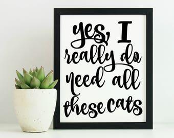 Funny Cat Decor, Funny Cat Wall Art, Cat Sign, Cat Wall Art, Cat Lady Gift, Cat Lover, Cat Gift, 8x10 Cat Sign